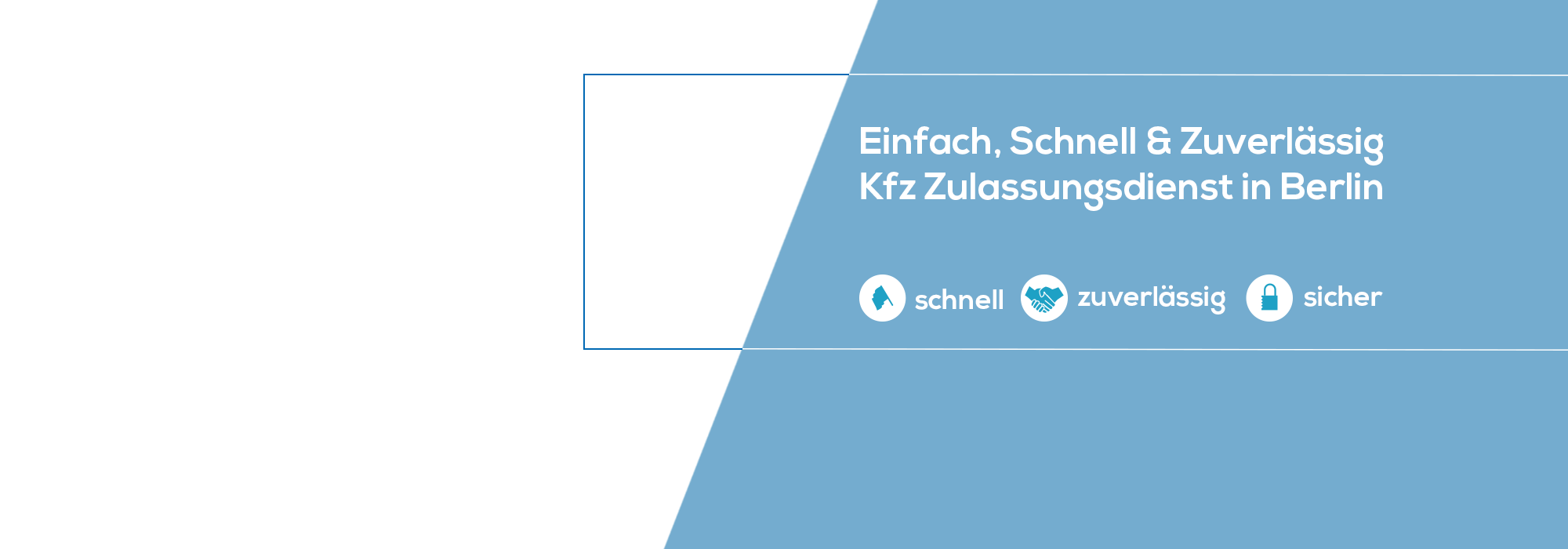 """Slider Text - """"Einfach, Schnell und zuverlässig. Kfz Zulassungsservice in Berlin"""""""